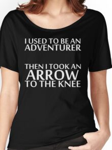 I Used to be an Adventurer, Then I took an Arrow to the Knee (Reversed Colours) Women's Relaxed Fit T-Shirt