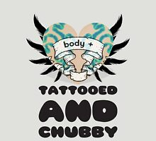 Tattooed & Chubby - Body + Womens Fitted T-Shirt