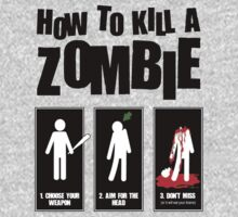 How To Kill A Zombie by Miltossavvides