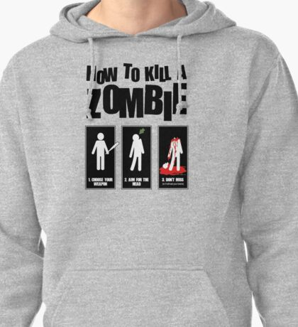 How To Kill A Zombie Pullover Hoodie