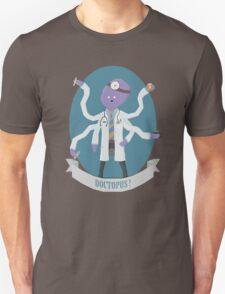 Doctopus! Unisex T-Shirt