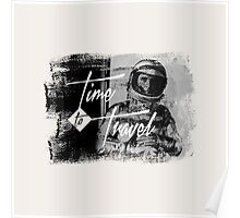 Time to Travel Graphic Design Typograhy Photo Poster