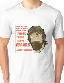 People With Beards... Unisex T-Shirt