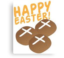 Hot cross buns HAPPY EASTER Canvas Print