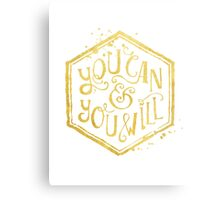 You can & you will Metal Print