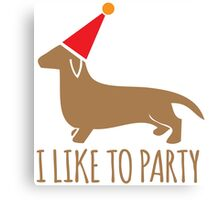 I like to PARTY cute little dachshund puppy dog Canvas Print