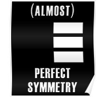(Almost) Perfect Symmetry Poster