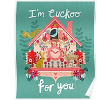 I'm Cuckoo For You - Vintage Cuckoo Clock Illustration for Valentines Day Poster