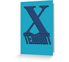Doctor Who: X - Tennant Greeting Card