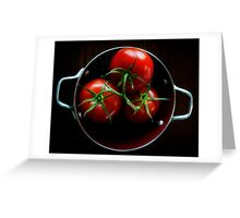 Homegrown Tomatoes  Greeting Card
