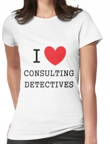 I Love Consulting Dectives Womens Fitted T-Shirt