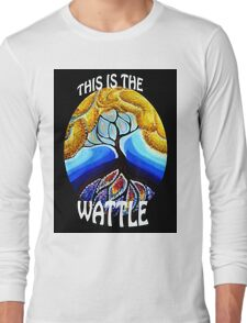 This is the Wattle. Long Sleeve T-Shirt