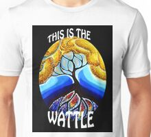 This is the Wattle. Unisex T-Shirt