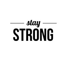 Stay Strong by hayleyidk