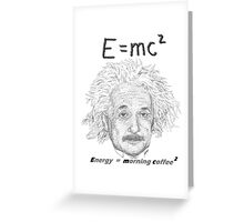 Einstein coffee Greeting Card