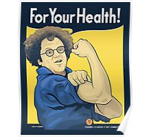 For Your Health! Poster