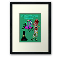 The Claire's Two Creepy Crabs Show! Framed Print