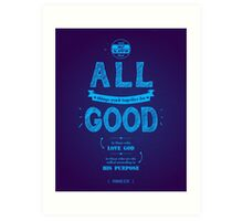 All Things Work Together Art Print