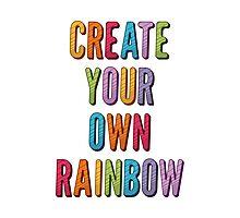 Create Your Own Rainbow Photographic Print