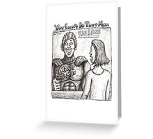 You Can't Do That Man Comic Strip 24 Greeting Card