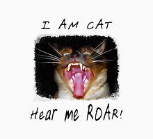 I AM CAT - Hear me Roar! Unisex T-Shirt