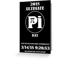 Pi Day 2015 -- Once in a Century Greeting Card