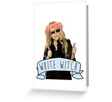 Stevie Nicks is The White Witch Greeting Card