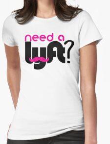 Need a lyft? T-Shirt
