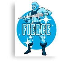 Fierce! Canvas Print