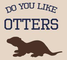 Do you like otters? T-Shirt