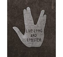 Live Long & Lobster Photographic Print