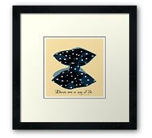 Bows Are A Way Of Life Framed Print