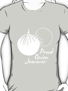 Proud Onion Jammer T-Shirt