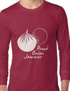Proud Onion Jammer Long Sleeve T-Shirt