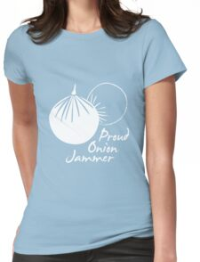 Proud Onion Jammer Womens Fitted T-Shirt