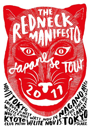 The Redneck Manifesto Japanese Tour Poster 2011 by M&E  Design