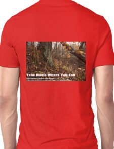 Take Roots Where You Can T-Shirt