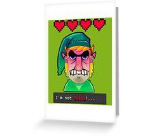 I´M NOT ZELDA! Greeting Card