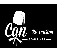 Stan Pines, Can Be Trusted White on Black Photographic Print