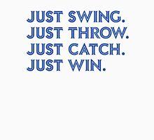 Just Win. (Blue) T-Shirt