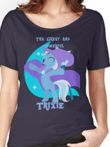 Great and Powerful Trixie Women's Relaxed Fit T-Shirt