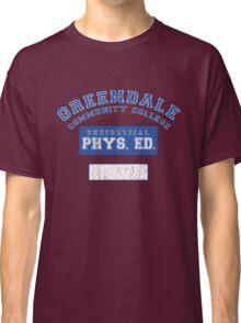 Greendale Theoretical Phys. Ed.  Classic T-Shirt