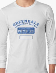 Greendale Theoretical Phys. Ed.  Long Sleeve T-Shirt