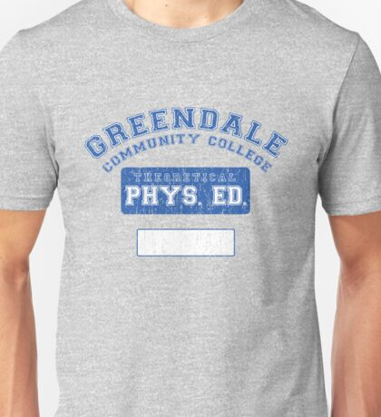 Greendale Theoretical Phys. Ed.  Unisex T-Shirt