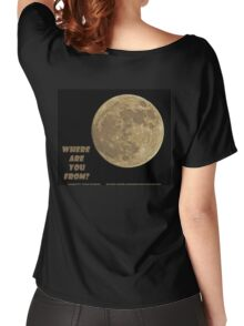 Where are you from? Women's Relaxed Fit T-Shirt