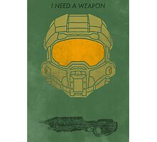 I need a weapon. Photographic Print
