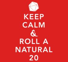 Keep Calm and Roll a Natural 20 Kids Tee