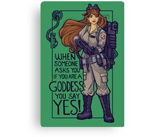 I Ain't Afraid of No Girls Canvas Print