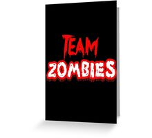 Team Zombies Scary Greeting Card