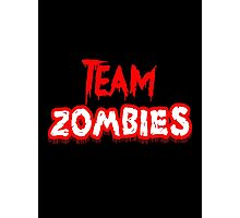 Team Zombies Scary Photographic Print